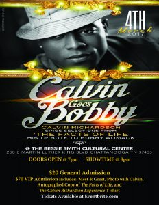 Calvin Goes Bobby- Calvin Richardson's Tribute to Bobby Womack @ Bessie Smith Cultural Center | Chattanooga | Tennessee | United States
